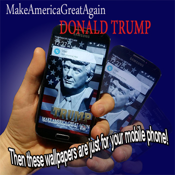 """Donald Trump, MakeAmericaGreatAgain"" – exclusive wallpapers for smartphones and mobile phones."